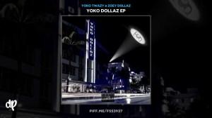 Yoko Dollaz BY Yoko Twazy X Zoey Dollaz